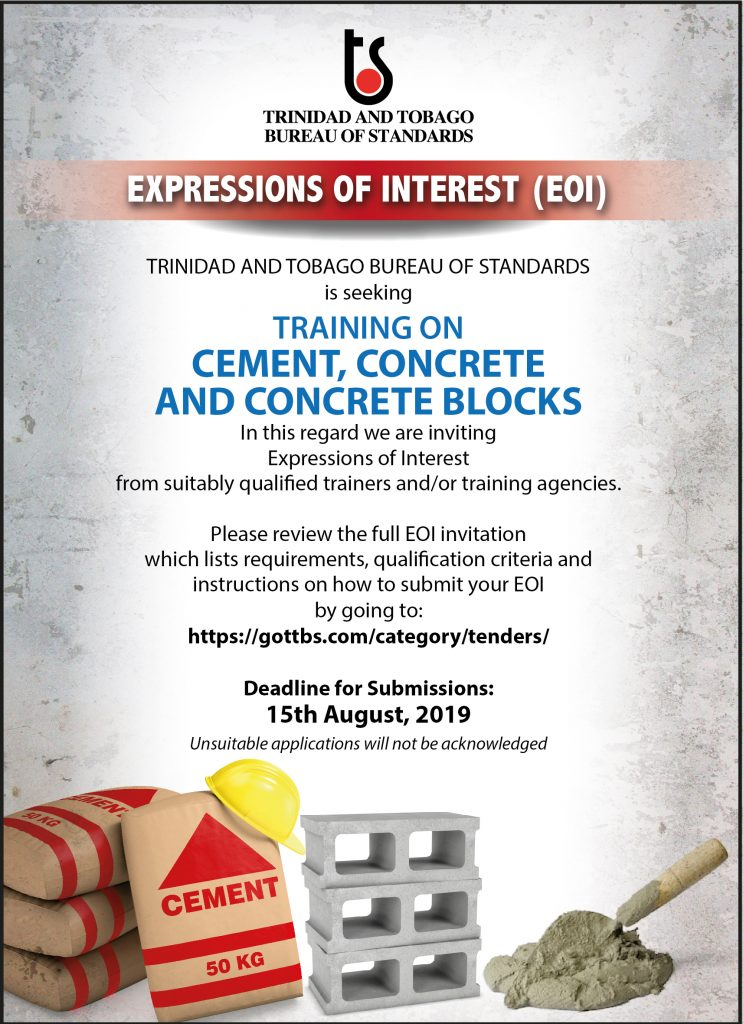 TTBS is seeking training on Cement, Concrete and Concrete Blocks and is inviting expressions of interest from suitably qualified trainers and/or training agencies.  Visit link for details - https://bit.ly/2XUMnUG  #EOI #cement #concrete #training