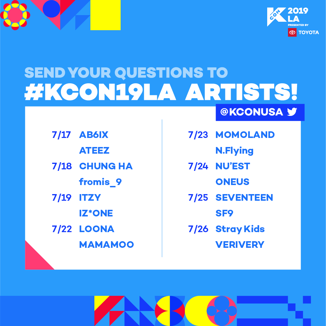 We will be accepting questions for all #KCON19LA  lineup artists on our Twitter @KCONUSA at 12PM PDT every day starting tmr!  Your questions will be asked at Artist Engagement or Red Carpet, so get your convention tickets & AE packs to hear their answers   http:// kconusa.com/kcon-la-conven tion-tickets  … <br>http://pic.twitter.com/Fx3adypotw