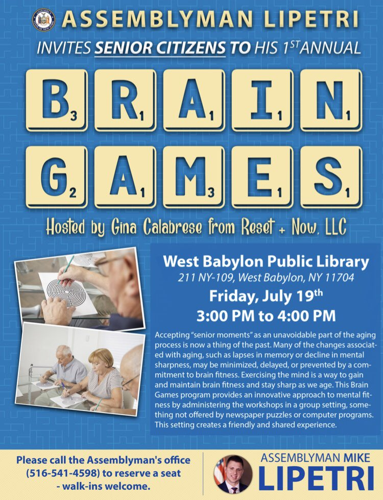 (1/2) Please join me for my First Annual #Brain #Games on Friday, July 19, from 12 p.m. to 1 p.m. at the #Babylon Public #Library and from 3 p.m. to 4 p.m. at the West Babylon Public Library. This Brain Games program provides an #innovative approach to...