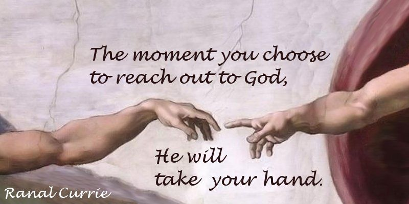 The moment you choose to reach out to God, He will take your hand. #quote #God #ReachOutToGod