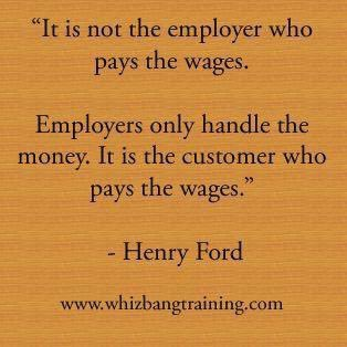 Always remember this whether you're an employee or a business owner.   Take care of the customer and everyone wins.   The Infinite Writer Agency, LLC  Professional Writing Services  InfiniteWriterAgency@gmail.com   #editing #screenwriting #business #selfhelp #entrepreneur