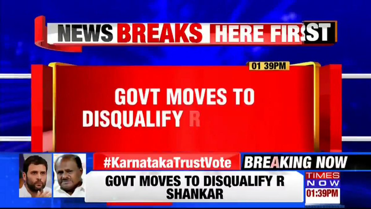 #BREAKING: Government moves to disqualify R Shankar, an independent MLA. | #KarnatakaTrustVote   Details by @dpkBopanna.
