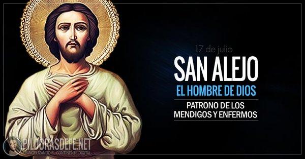 Hoy, estamos celebrando a San Alejo. El hombre de Dios. Patrono de los mendigos y de los enfermos