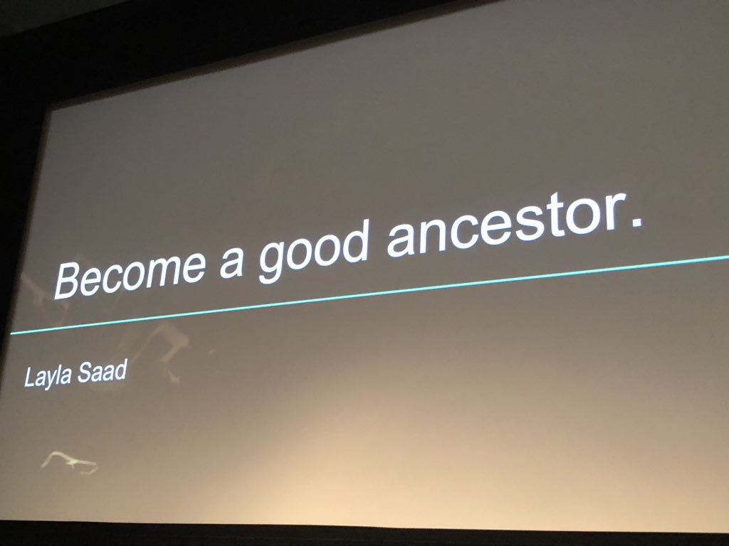 #NPLI2019 🤔We should all decide how we will become a good ancestor. Thanks @verta @NPLINYC