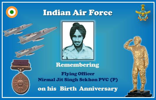 #Remembering Nirmal Jit Singh Sekhon: #IAF salutes Flying Officer Sekhon, the flying hero & only PVC (P) recipient, on his 76th Birth anniversary, today. He will be remembered for his sublime heroism, supreme gallantry, flying skills & determination.  http://gallantryawards.gov.in/Awardee/fg-nirmal-jit-singh-sekhon…