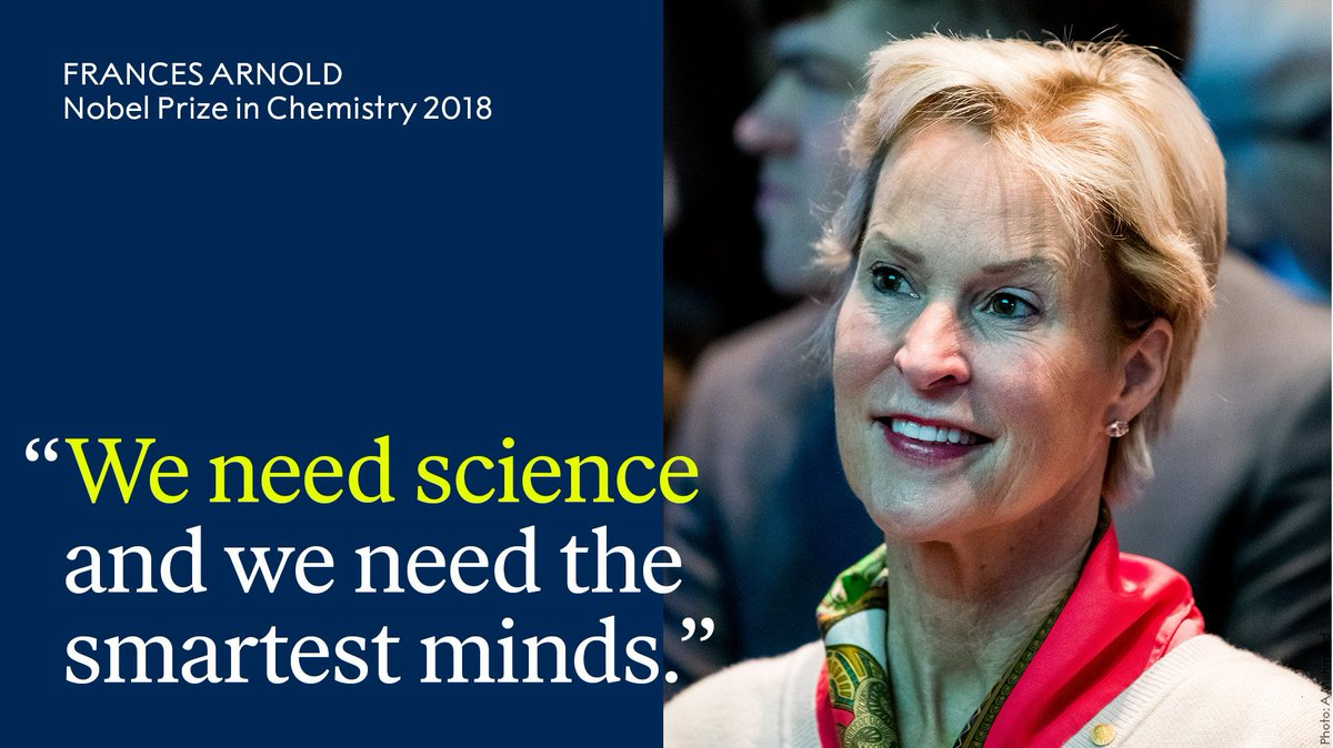 Wise words from @francesarnold, who was awarded the 2018 Nobel Prize in Chemistry.