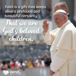 Image for the Tweet beginning: #PopeFrancis on #Faith, being '#God's