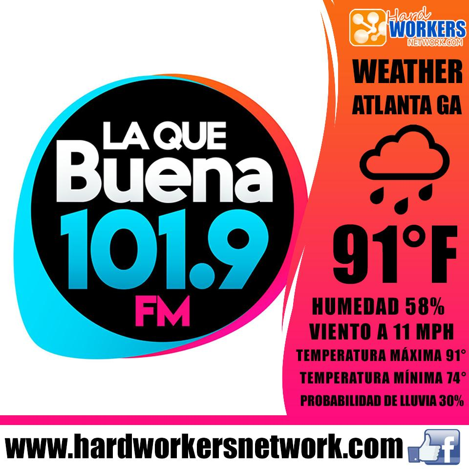El clima de hoy es traído a ustedes por @LaQueBuenaAtl  Anuncia tu negocio gratis en: http://www.hardworkersnetwork.com #atlantageorgia #hardworkersnetwork #clasificados #atlanta #atlantaga #mundohispanico #atlanta #news #inmigrantes #laquebuena #losmañaneros