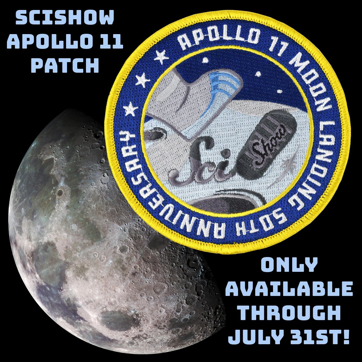 To commemorate the 50th anniversary of the Appolo 11 mission @SciShow has a limited edition patch! Grab it before July 31! bit.ly/2Y6LjRJ