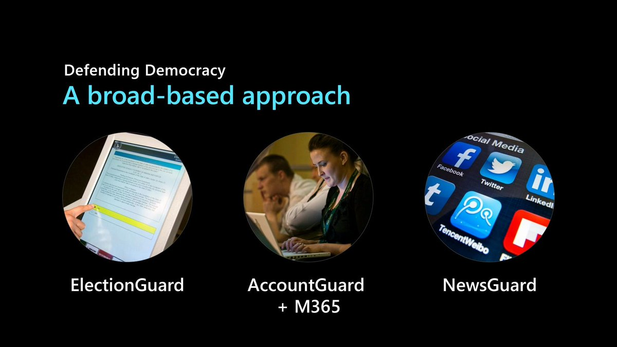 In our Defending Democracy program, we're taking a broad-based approach with ElectionGuard, AccountGuard and a partnership with NewsGuard Technologies. #MSInspire