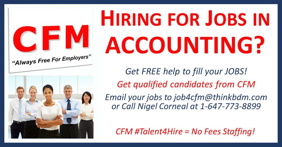 Hiring? Fill #Accountant Jobs FREE through CFM > Email jobs job4cfm@thinkbdm.com or Call 1-647-773-8899 > #CharteredAccountant #CorporateAccountant #ManagementAccountant #CostAccountant #ForensicAccountant #TaxAccountant #PayrollAccountant #Bookkeeper more http://ca.linkedin.com/in/nigelcorneal