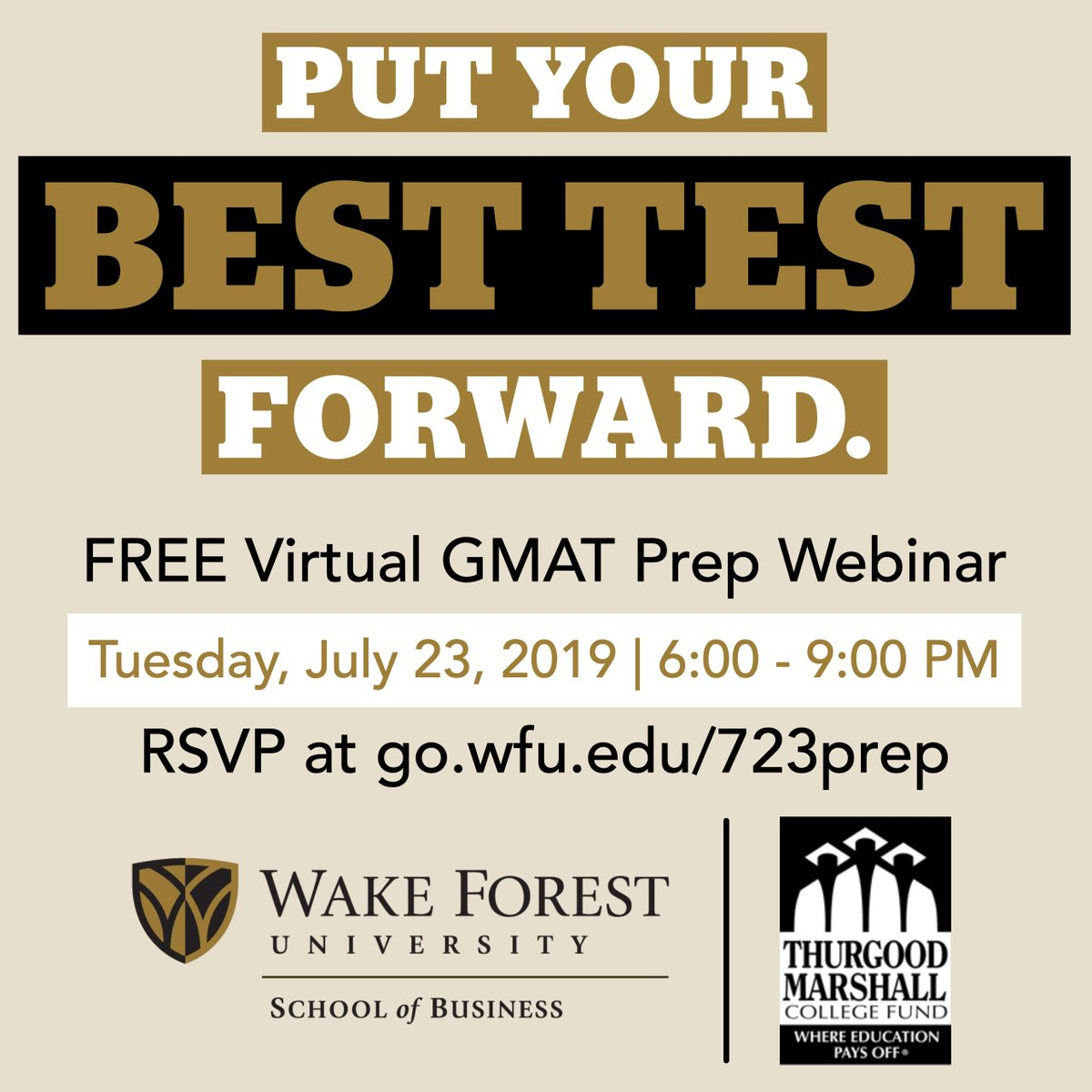 Interested in getting a graduate degree? Join @WakeForestBiz for their FREE GMAT prep webinar on Tuesday, July 23, 2019, from 6p - 9pm! Sign up now at https://t.co/qBIkRrBDAo  #GMAT #HBCUS #HBCUNEWS #gradschool