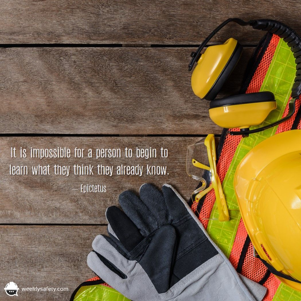 Safety means always learning new things. Make sure you and your crew are always learning…