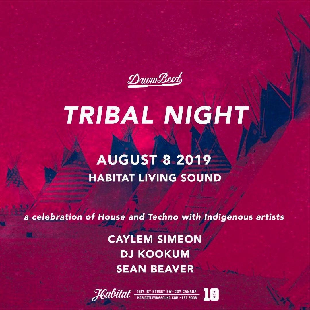 #DrumBeatProductions Pres: TRIBAL NIGHT ft. @CaylemSimeon x @deejaykookum x Sean Beaver aka @djhooligan - An #Indigenous night of banging #House & #Techno at @habitat_cgy !  #music #native #treaty7 #VicParkYYC #yyc #yycmusic #HLS #DJKookum #CaylemSimeon #SeanBeaver #IndigenousDJs