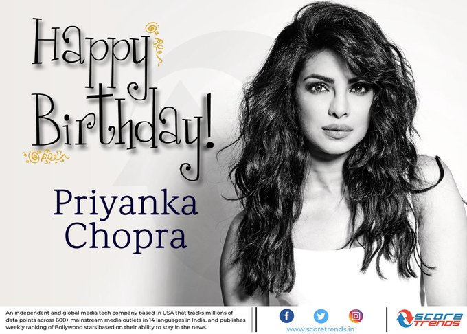 Score Trends wishes Priyanka Chopra a Happy Birthday!!