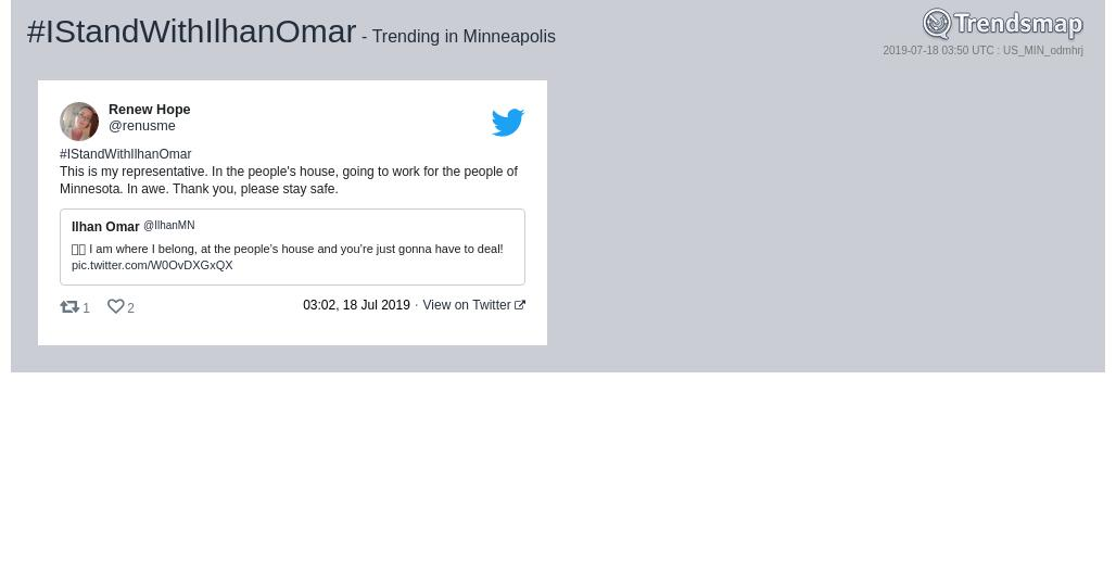 #istandwithilhanomar is now trending in #Minneapolis  https://www.trendsmap.com/r/US_MIN_odmhrj