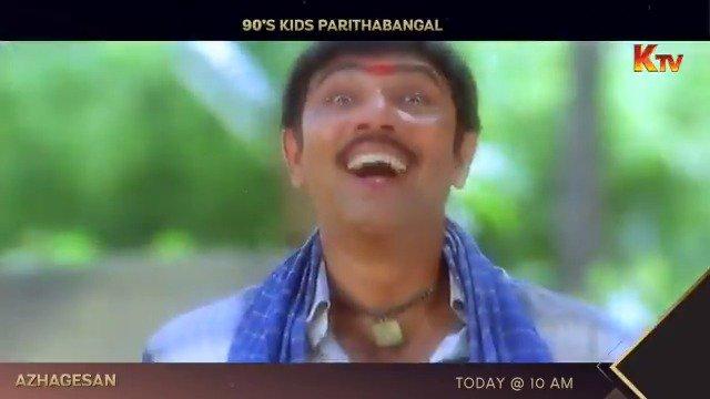 Every 90's kid now!  Watch #Azhagesan today at 10 AM on #KTV  #Sathyaraj #MoviesOnKTV