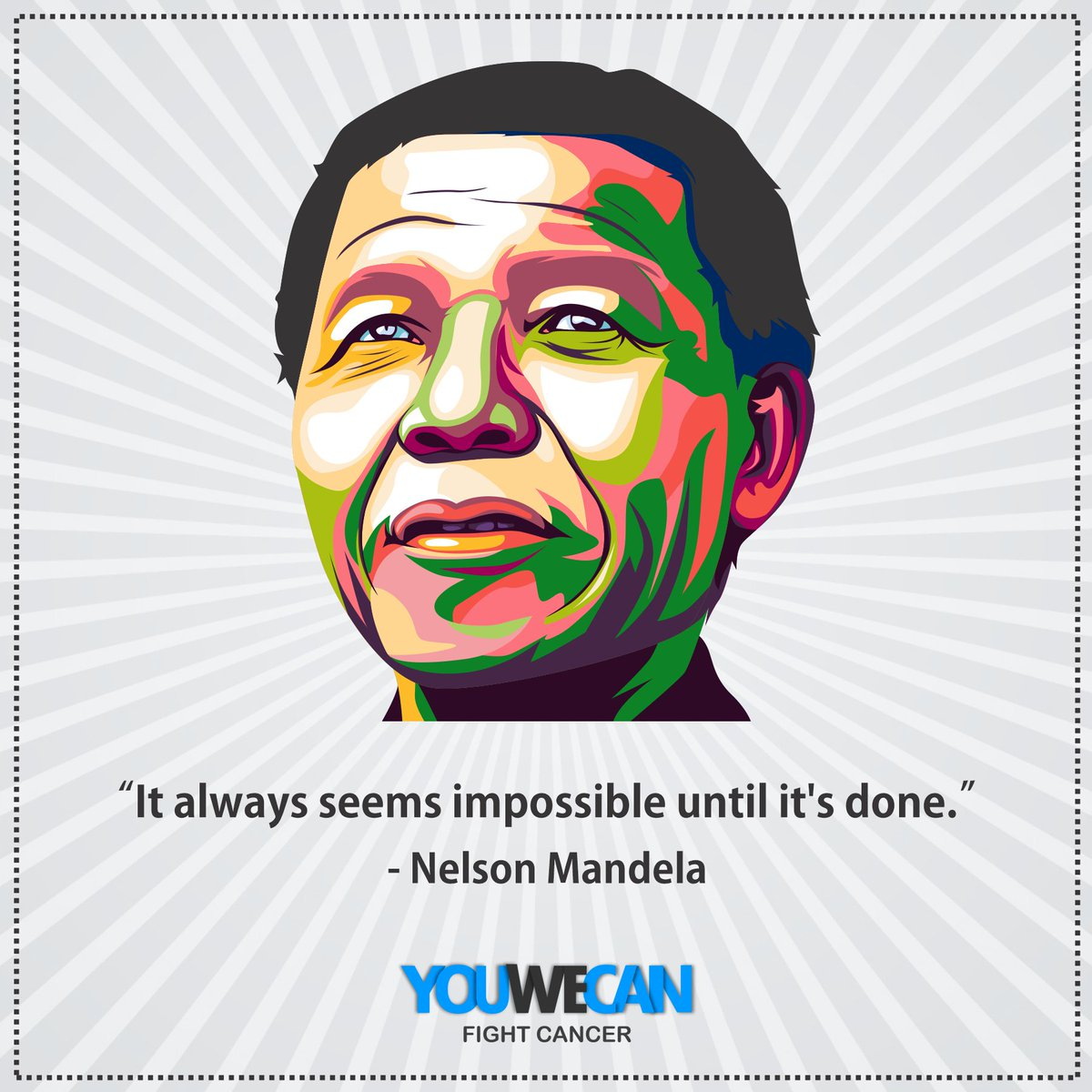 His words are as true today, as they were when he first spoke them. Happy Nelson Mandela International Day!#NelsonMandelaDay#Youwecan #togetherwecan #fight #cancer #determination #SpreadLove #staystrong@YUVSTRONG12 @hazelkeech