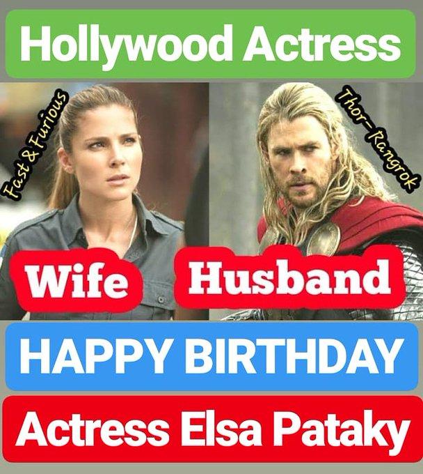 HAPPY BIRTHDAY  Actress Elsa Pataky  WIFE OF CHRIS HEMSWORTH