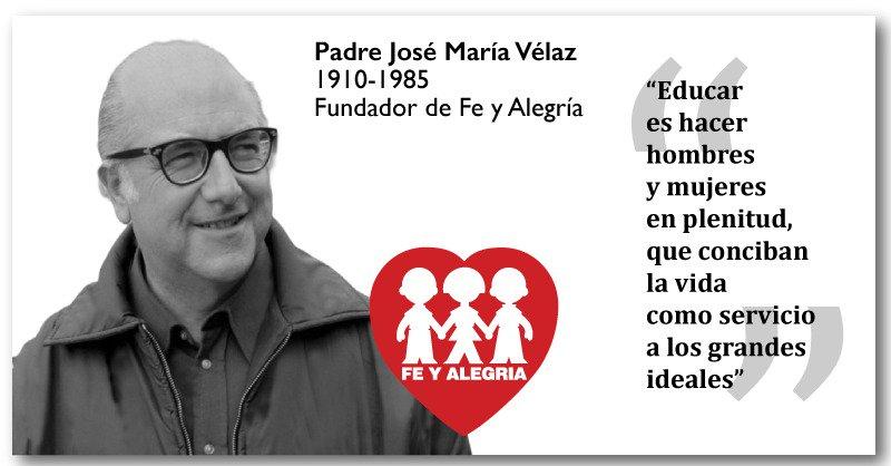 """Fe y Alegría on Twitter: """"Hoy #18jul se cumplen 34 años del fallecimiento  de nuesto fundador: ¡el P. José María Vélaz!… """""""
