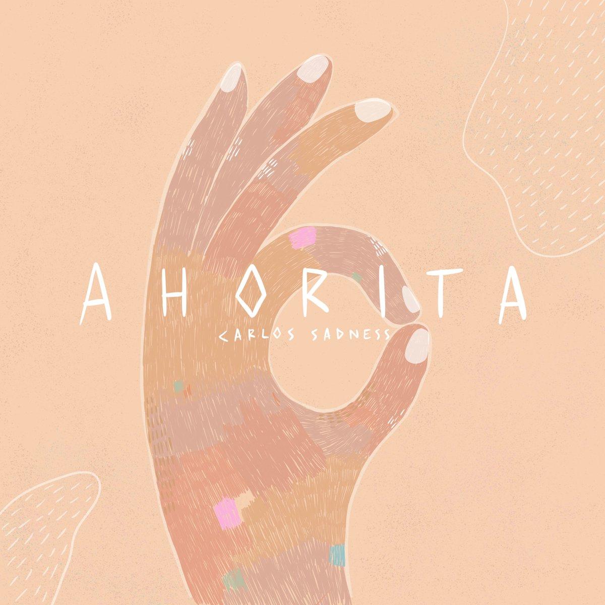 """Ahorita"" es el momento de escuchar lo nuevo de @CarlosSadness a todo volumen. https://spoti.fi/32nbtiq"