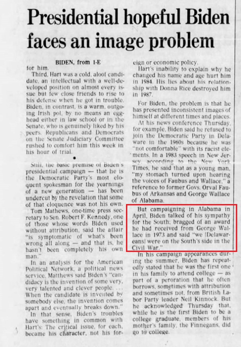 """""""campaigning in Alabama in April, Biden talked of his sympathy for the South; bragged of an award he had received from George Wallace in 1973 and said 'we (Delawareans) were on the Souths side in the Civil War.'"""" – Philadelphia Inquirer, September 20, 1987"""