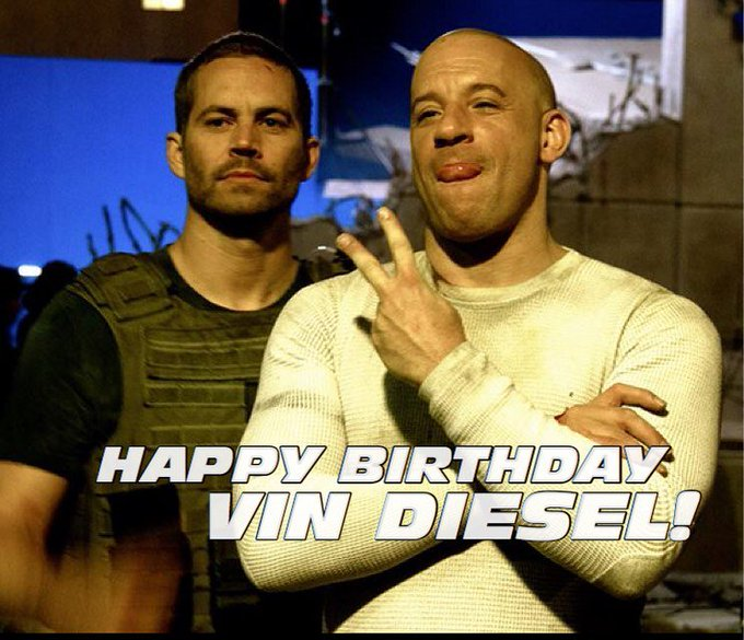 What a month for birthdays. Happy birthday, Vin Diesel! (via paulwalker096 on Instagram)
