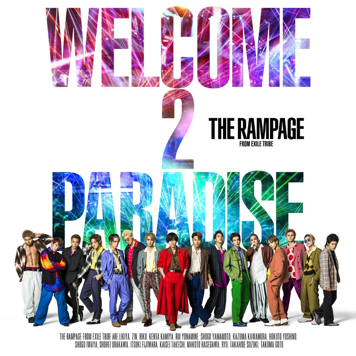 2019/7/31(水)release!!THE RAMPAGE New Single『WELCOME 2 PARADISE』収録曲『One More Kiss』音源・歌詞解禁!楽曲配信スタート!予約受付中⬇︎⬇︎