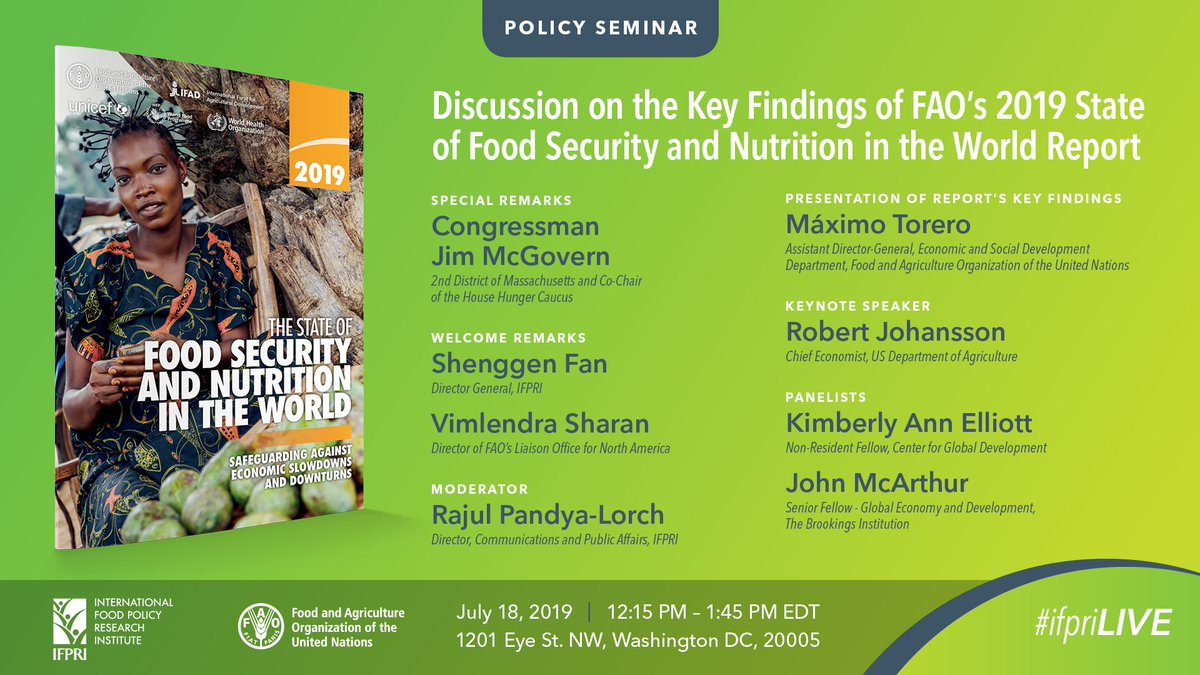 TUNE IN NOW: Discussion on the Key Findings of @UNFAO's 2019 State of #FoodSecurity & #Nutrition in the World Report! Follow this thread for #ifpriLIVE updates and join us at http://bit.ly/FAO-IFPRISofi2019…! #IFPRIPolicySeminar #SOFI2019  @RepMcGovern @MaximoTorero @KimAElliott @mcarthur
