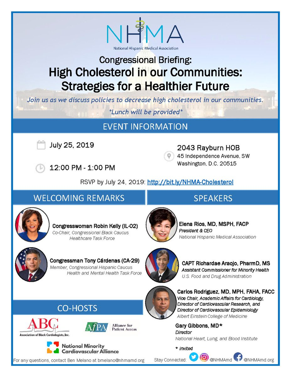 """NEW SPEAKERS: We invite you to attend a Congressional Briefing: """"High Cholesterol in Our Communities: Strategies for a Healthier Future"""" on Thursday, July 25, 2019, at 2043 Rayburn 12p-1p. RSVP by July 24: http://bit.ly/NHMA-Cholesterol…. Questions? Contact Ben at bmelano@nhmamd.org."""