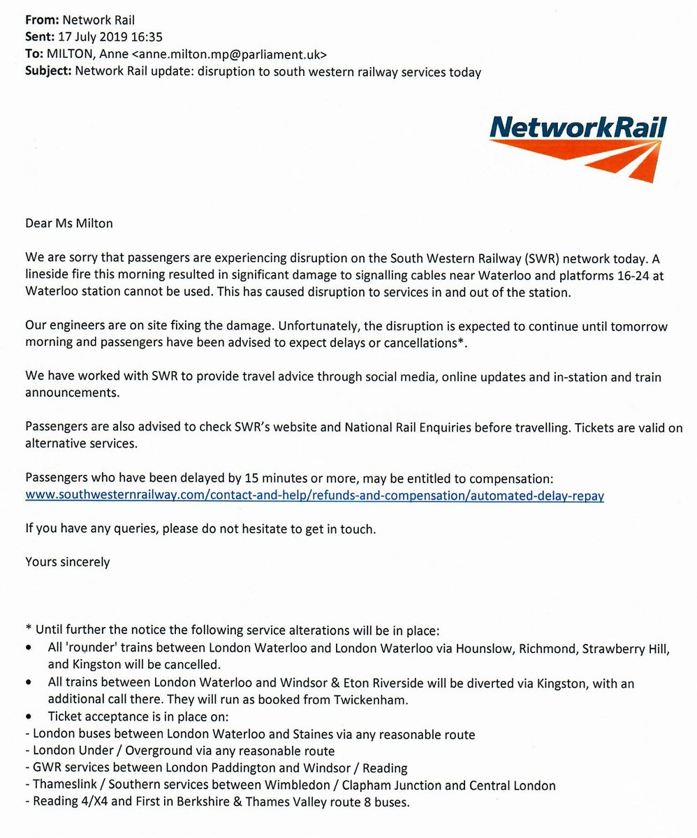 I received the attached email yesterday from Network Rail about disruption at London Waterloo. I have yet again contacted the MD of the Wessex Route at Network Rail. If you are one of my constituents, please email me at anne.milton.mp@parliament.uk to share your experiences.