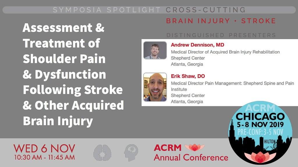 #ACRM2019 Assessment And Treatment Of Shoulder #Pain & Dysfunction Following #Stroke And Other Acquired #BrainInjury MORE & REGISTER:  http:// cdmcd.co/nakj5     Develop a graded approach to treating shoulder pain after #ABI from conservative to more advanced interventions #PainRehab<br>http://pic.twitter.com/pdGFV6bQSH