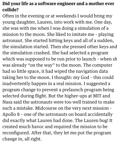Software engineers: take your children to work with you. This is pure gold https://www.theguardian.com/technology/2019/jul/13/margaret-hamilton-computer-scientist-interview-software-apollo-missions-1969-moon-landing-nasa-women …