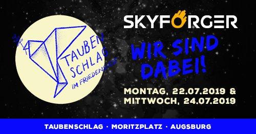 SKYFORGER at Taubenschlag 2019 am 22.07.2019 und 24.07.2019 auf dem Moritzplatz, Augsburg