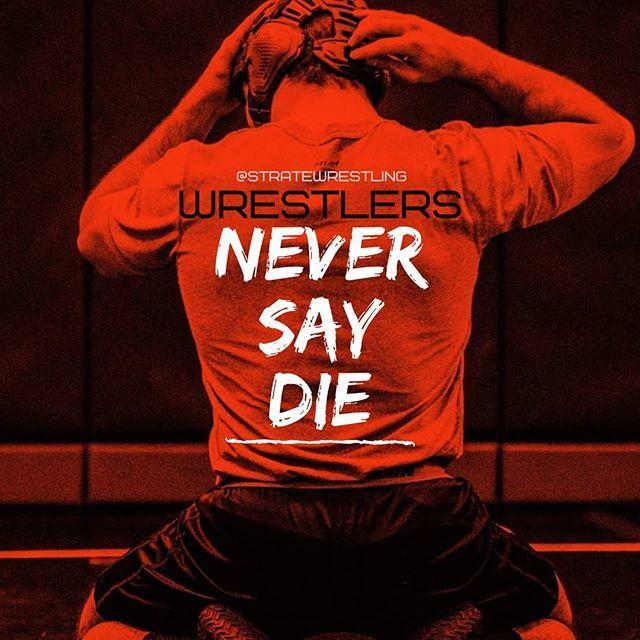 #wrestlers #neversaydie  #wrestle #iwrestle #wrestling #folkstylewrestling #freestylewrestling #grecoromanwrestling #iheartwrestling #grit #gotgrit #nevergiveup #persevere #determination #dedication #stratewrestling #dysinstrate https://ift.tt/2LVy5Rz