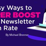 Grow your newsletter open rate as fast as bamboo shoots with these seven tips from @brennermichael. https://t.co/XJMXCbFX7X