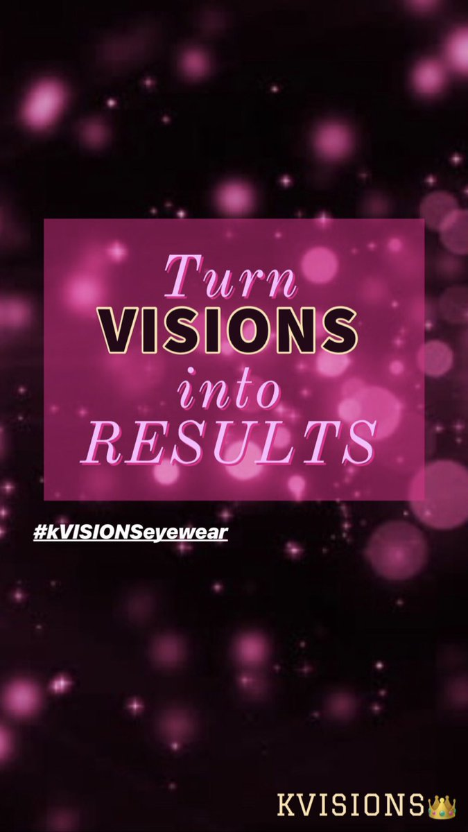Always turn your visions into results that's how you make your dreams come true 🤞🏽🗣.. KVisions💖👑💖#kvisionseyewear #droppingsoon #entrepreneurlife #blackentrepreneurs #fashionableeyewear #kvisionseyewear #girlboss #sunglasses #MotivationalMoments