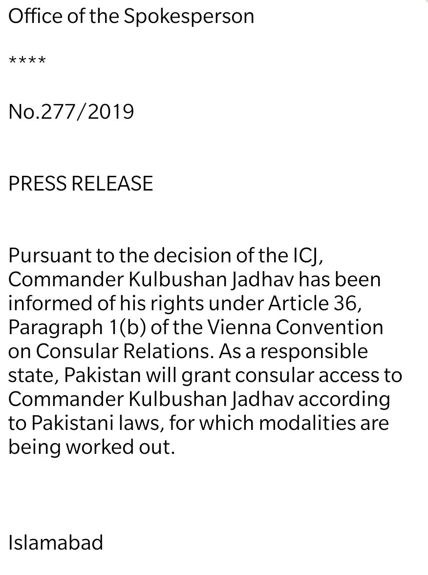 Hours after the👇statement by @MEAIndia, Pakistan says it is working out modalities to accord consular access to #KulbhushanJadhav after #ICJverdict. It also says #Jadhav has been duly informed of his rights under the #Vienna Convention. twitter.com/SiddiquiMaha/s…