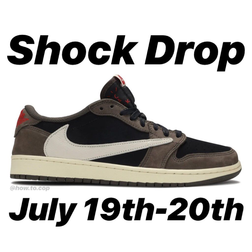 Expect a shock drop for the Travis Scott Air Jordan Low on  http:// shop.travisscott.com      (or a different page) and SNKRS on July 19th and/or July 20th. Make sure you have access to monitors (twitter acc like @solelinks & @snkr_twitr) Resell is $1,000+, some crazy profit, good luck! <br>http://pic.twitter.com/giG6c4DObx