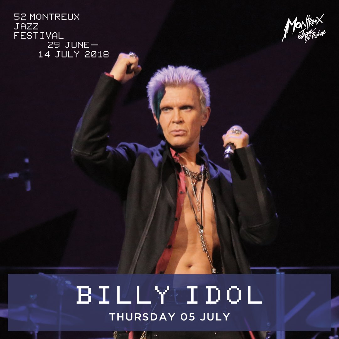 Billy idol billyidol twitter will be performing at montreuxjazzfestival thur 05 july on the shores of lake geneva switzerland tix on sale tomorrow at 12noon cet kristyandbryce Choice Image