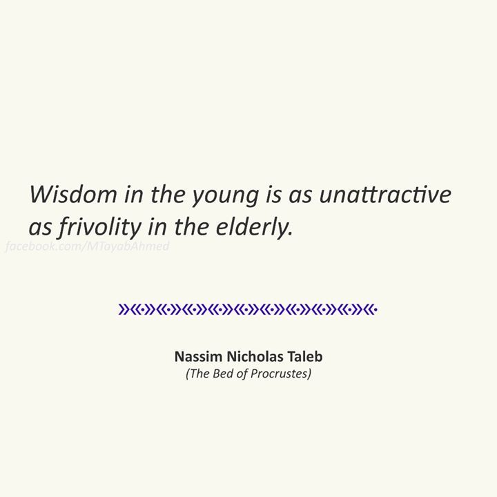 Tayyab On Twitter Wisdom In The Young Is As Unattractive As