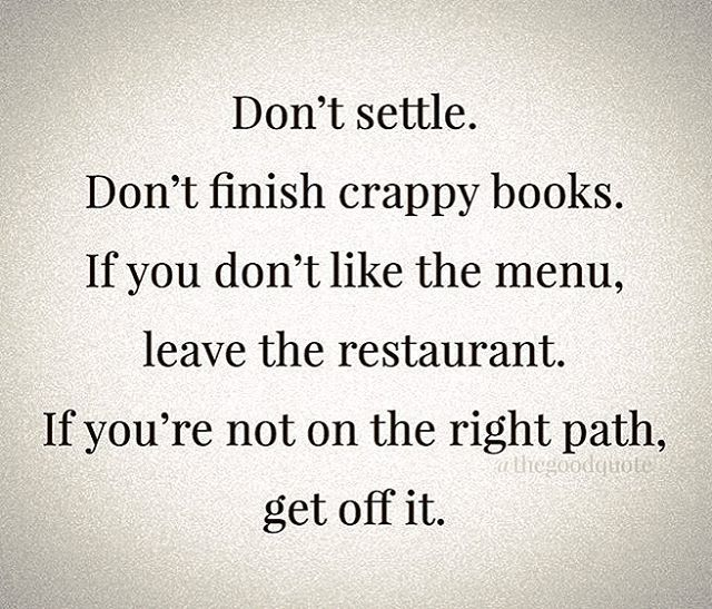 dont settle in life