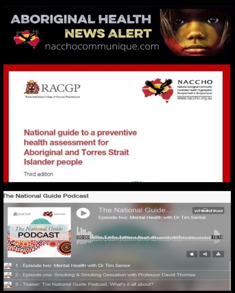 Aboriginal Health In Aboriginal Hands On Twitter Naccho Racgp National Guide To A Preventative Health Assessment For Aboriginal And Torres Strait Islander People 2 New Podcasts Released Mentalhealth Dr Timsenior