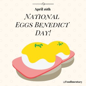 Who&#39;s in? April 16th is National Eggs Benedict Day!  https:// foodimentary.com/2018/04/16/apr il-16th-is-national-eggs-benedict-day/ &nbsp; …    #NationalEggsBenedictDay #MondayMotivation<br>http://pic.twitter.com/wCies1vUVV