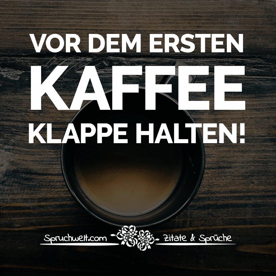 Geräumig Kaffee Sprüche Beste Wahl 1:39 Am - 16 Apr 2018