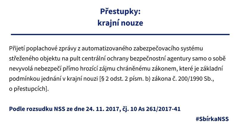 #SbírkaNSS Vyvolává přijetí poplachové zprávy z automatizovaného zabezpečovacího systému střeženého objektu na pult centrály bezpečnostní agentury nebezpečí přímo hrozícímu zájmu, které je podmínkou pro jednání v krajní nouzi? https://t.co/nncE17S9gx #přestupky #krajnínouze https://t.co/foIPp19iPZ
