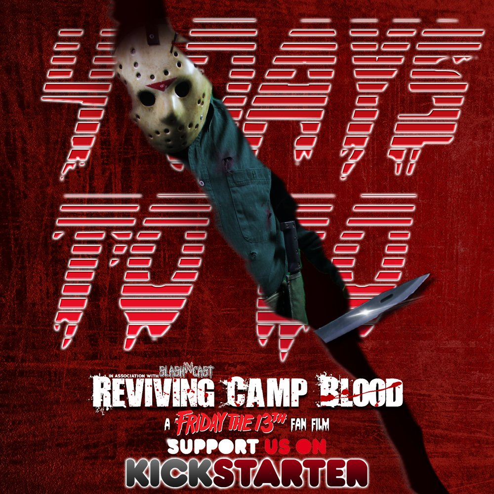 Https Www Kickstarter Com Projects 166323371 Reviving Camp Blood A Friday The 13th Fan Film Description Pic Twitter Com Wlxrwogtmv