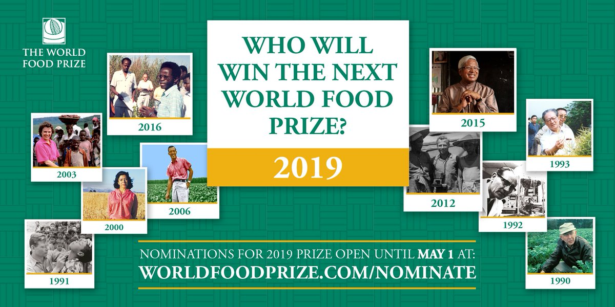 The World Food Prize On Twitter Nominations Are Open For The