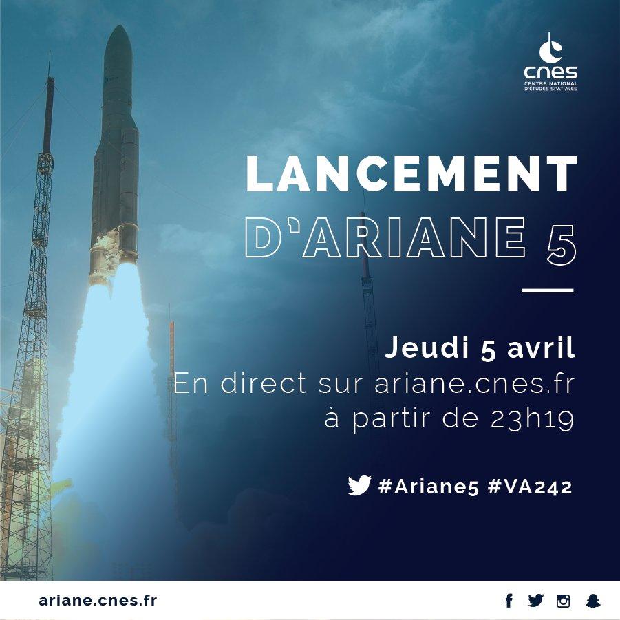 visuel d'annonce : lancement d'ariane 5, jeudi 5 avril en direct sur ariane.cnes.fr à partir de 23h19 #ariane5 #VA242