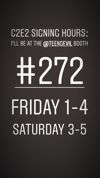 My @c2e2 signing hours at @TeeNoEvil booth #272  Friday 1-4 Saturday 3-5 https://t.co/GCZwTOGtCu